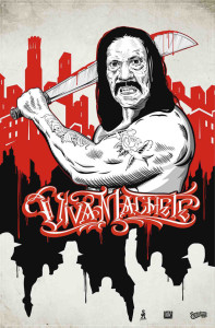 david-choe-danny-trejo-machete-4