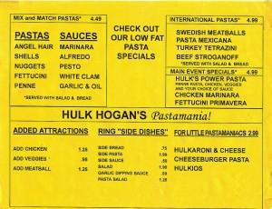 Hulk Hogan Pastamania