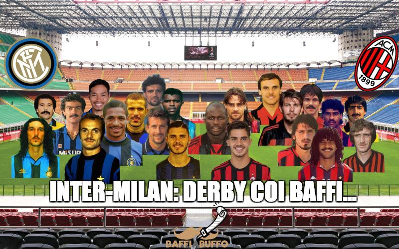 Inter-Milan derby coi baffi